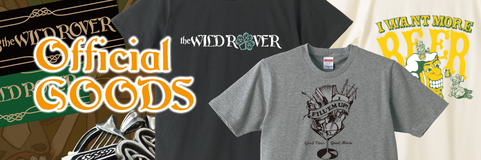 THE WILD ROVER 2015 10.4(sun) 新木場 STUDIO COAST Official GOODS
